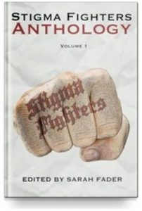 Stigma Fighters Anthology (Vo1 1) Edited by - Sarah Fader $3.99